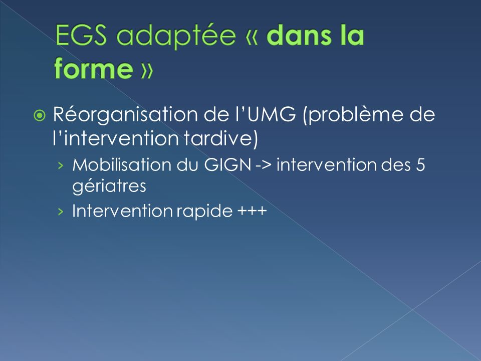 EGS adaptée « dans la forme »