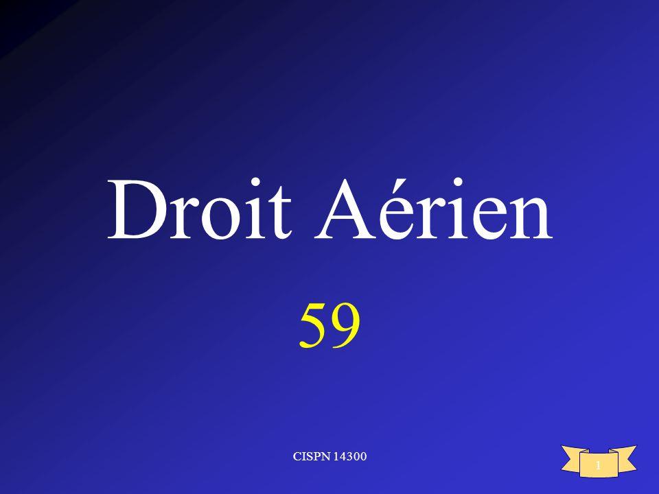 Droit Aérien 59 CISPN 14300