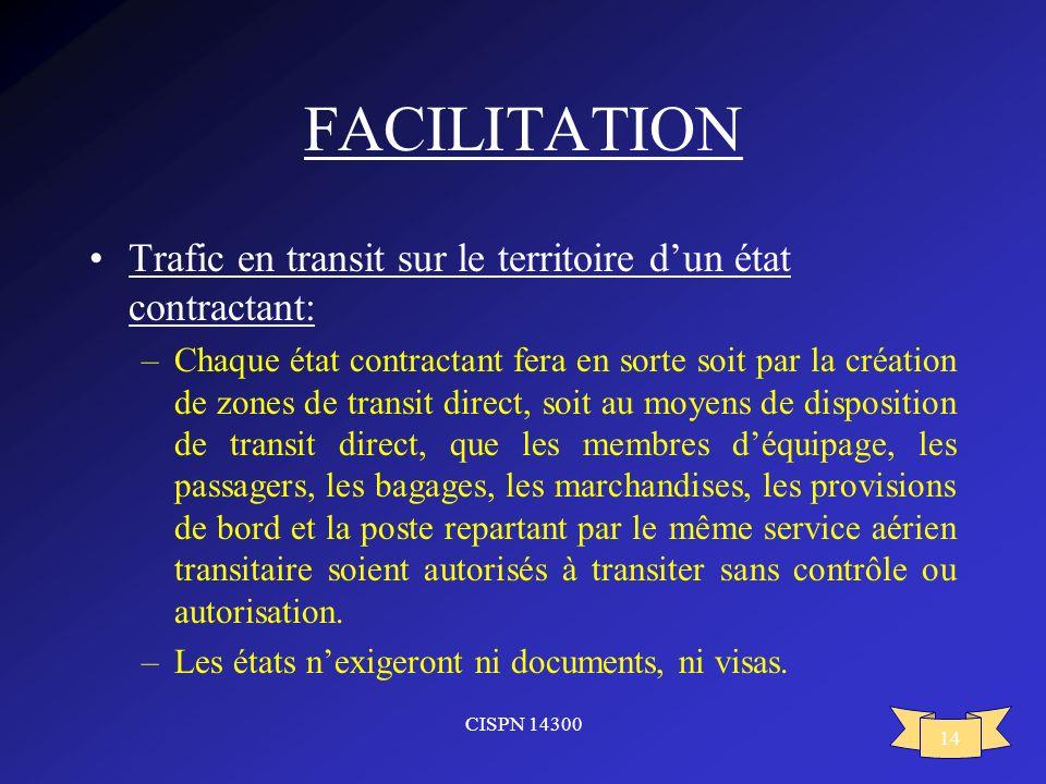 FACILITATION Trafic en transit sur le territoire d'un état contractant: