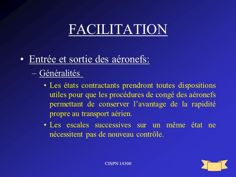 FACILITATION Entrée et sortie des aéronefs: Généralités