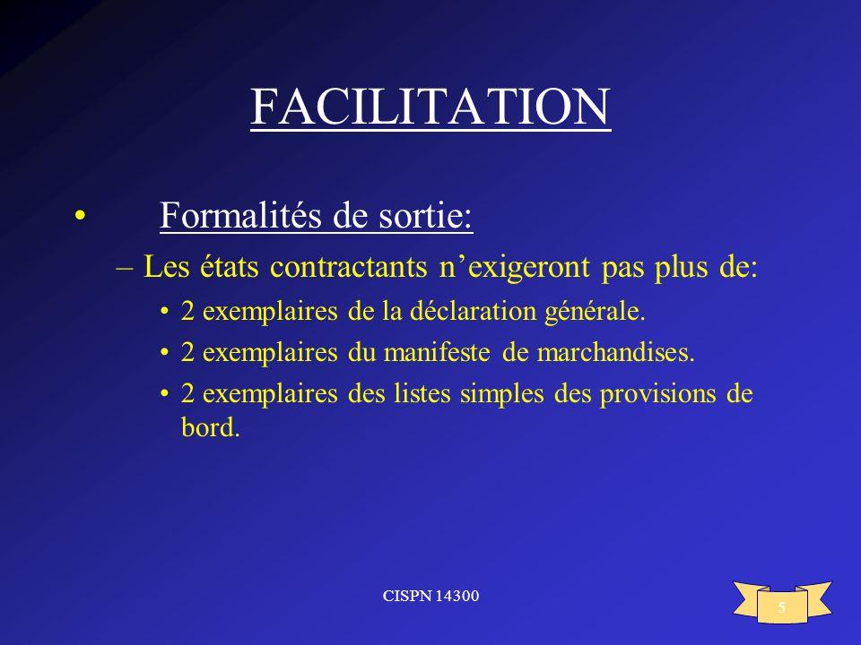 FACILITATION Formalités de sortie: