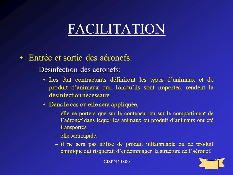 FACILITATION Entrée et sortie des aéronefs: Désinfection des aéronefs: