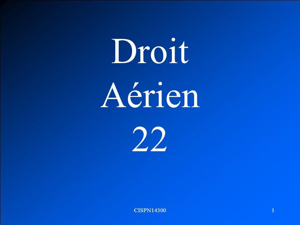 Droit Aérien 22 CISPN14300
