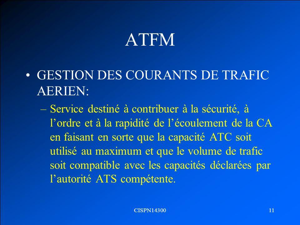 ATFM GESTION DES COURANTS DE TRAFIC AERIEN: