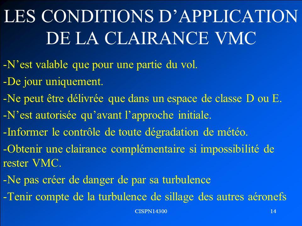LES CONDITIONS D'APPLICATION DE LA CLAIRANCE VMC