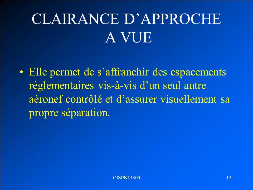 CLAIRANCE D'APPROCHE A VUE