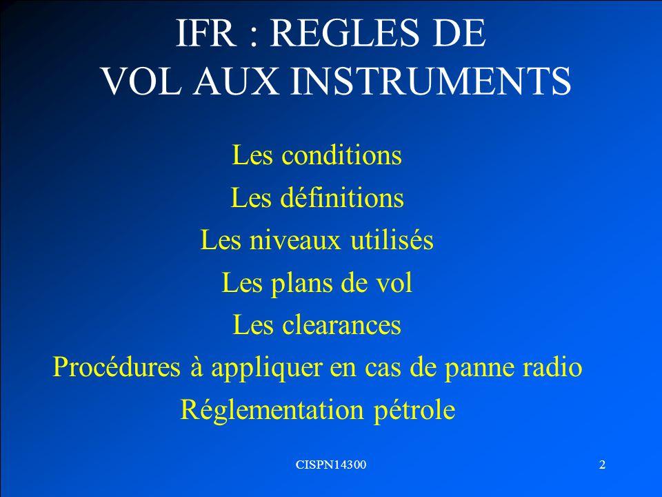 IFR : REGLES DE VOL AUX INSTRUMENTS