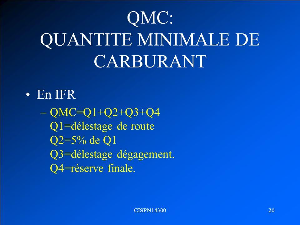 QMC: QUANTITE MINIMALE DE CARBURANT