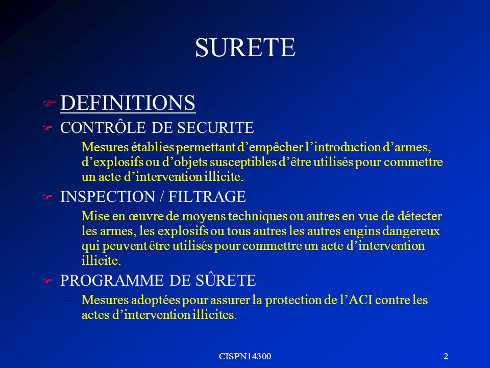 SURETE DEFINITIONS CONTRÔLE DE SECURITE INSPECTION / FILTRAGE