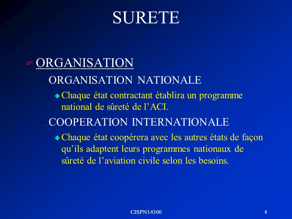 SURETE ORGANISATION ORGANISATION NATIONALE COOPERATION INTERNATIONALE