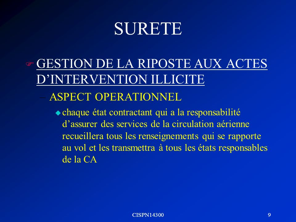 SURETE GESTION DE LA RIPOSTE AUX ACTES D'INTERVENTION ILLICITE