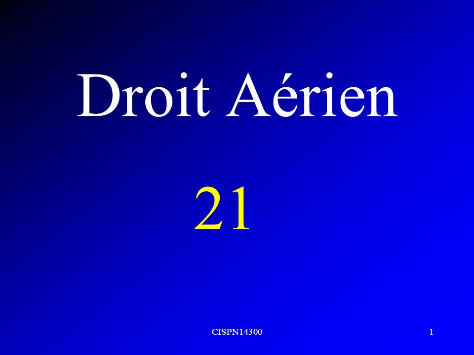 Droit Aérien 21 CISPN14300