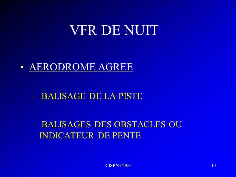 VFR DE NUIT AERODROME AGREE BALISAGE DE LA PISTE