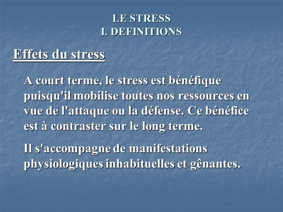 LE STRESS I. DEFINITIONS