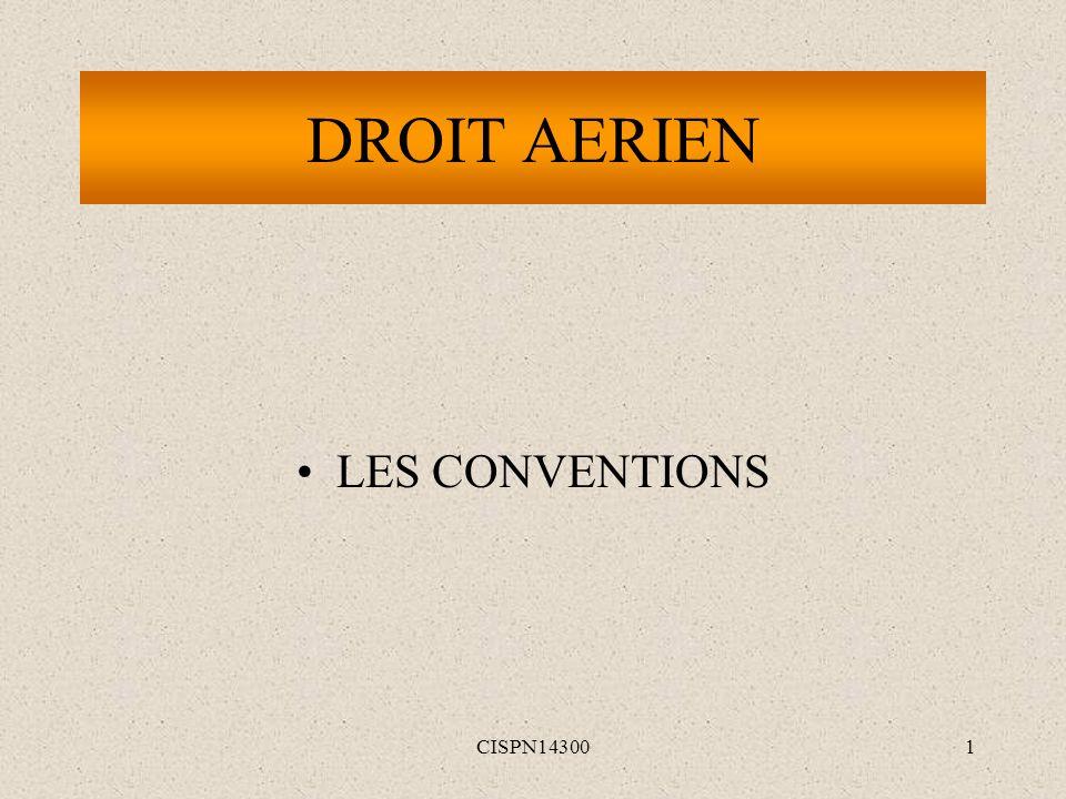 DROIT AERIEN LES CONVENTIONS CISPN14300