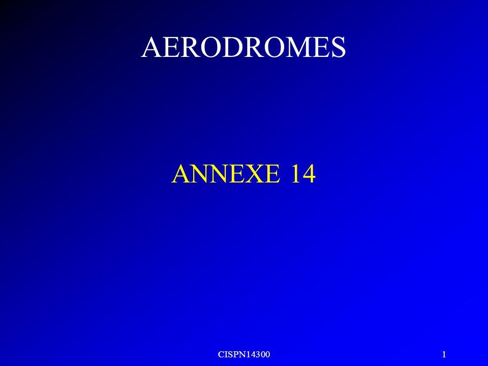 AERODROMES ANNEXE 14 CISPN14300