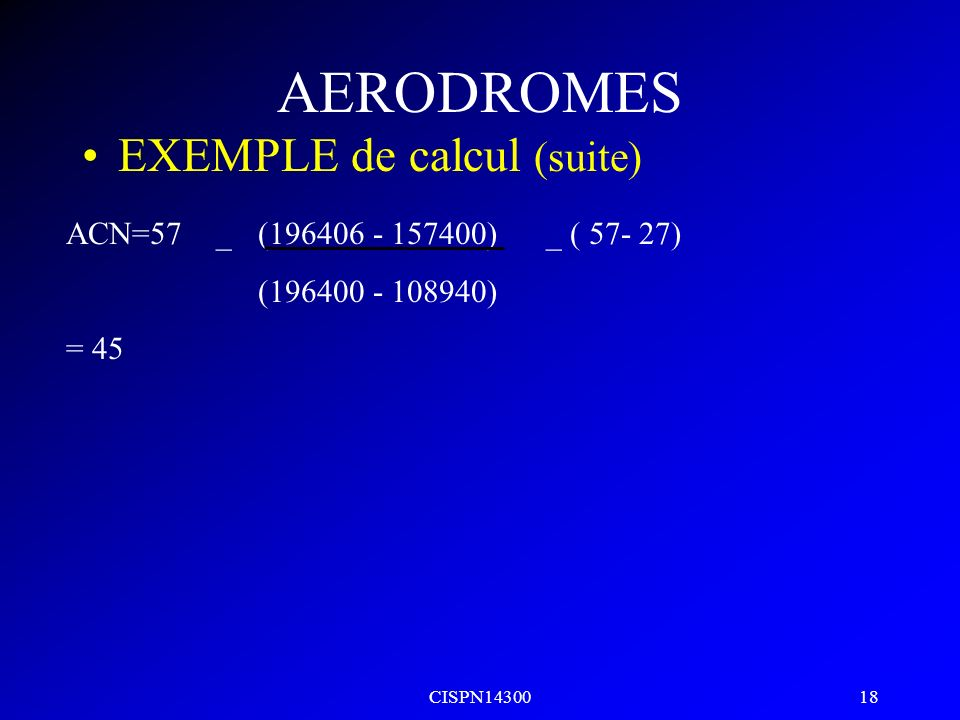 AERODROMES EXEMPLE de calcul (suite)