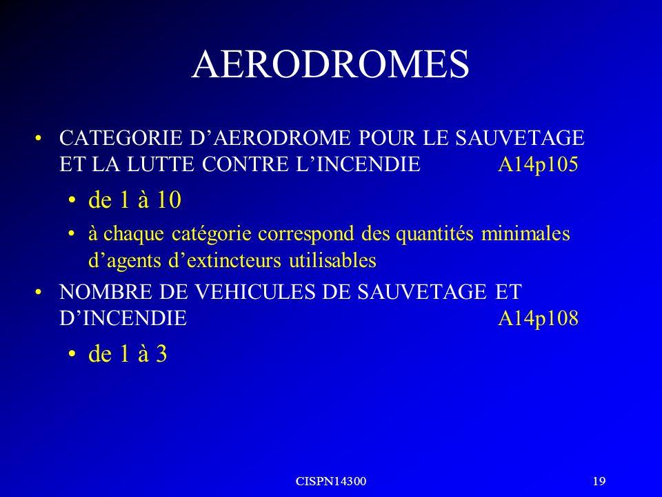 AERODROMES CATEGORIE D'AERODROME POUR LE SAUVETAGE ET LA LUTTE CONTRE L'INCENDIE A14p105. de 1 à 10.