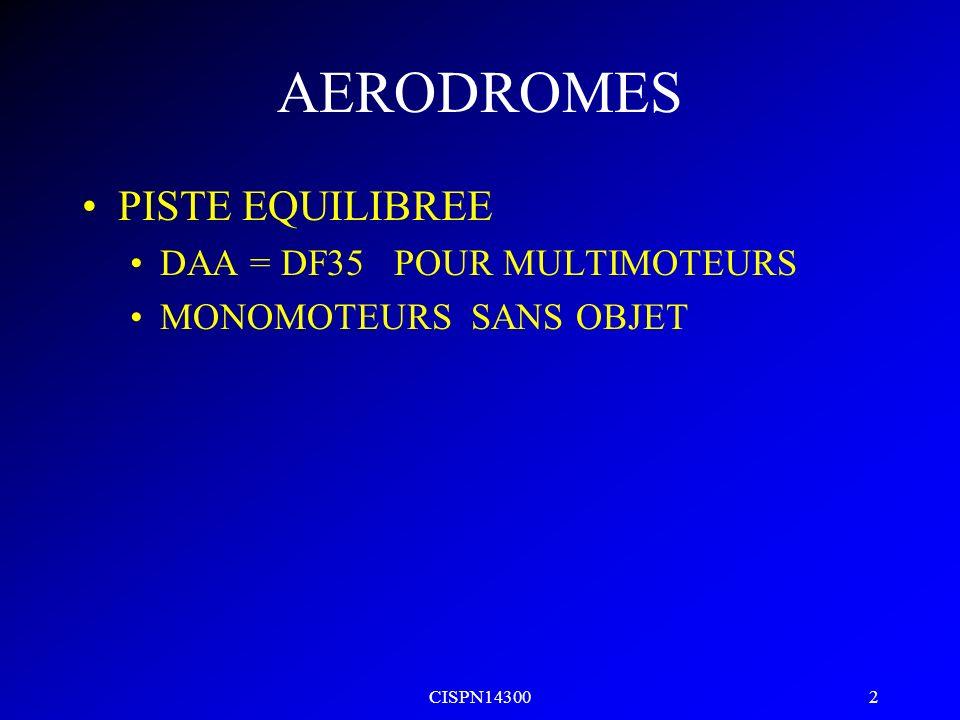 AERODROMES PISTE EQUILIBREE DAA = DF35 POUR MULTIMOTEURS