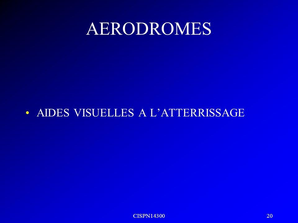 AERODROMES AIDES VISUELLES A L'ATTERRISSAGE CISPN14300