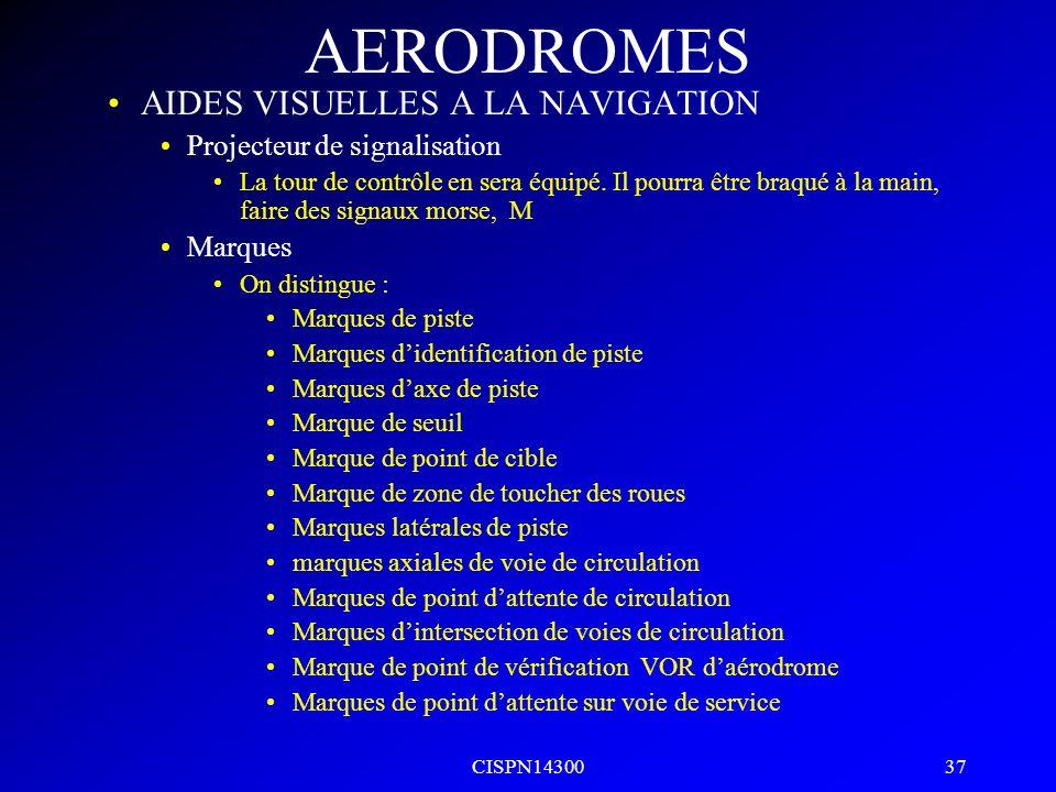 AERODROMES AIDES VISUELLES A LA NAVIGATION Projecteur de signalisation