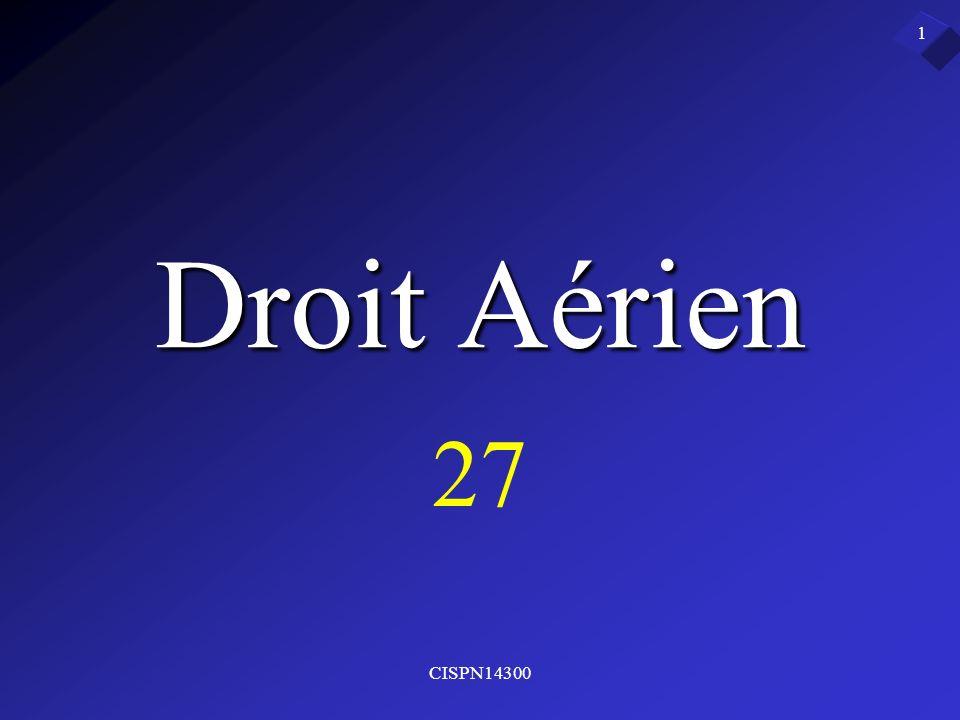 Droit Aérien 27 CISPN14300