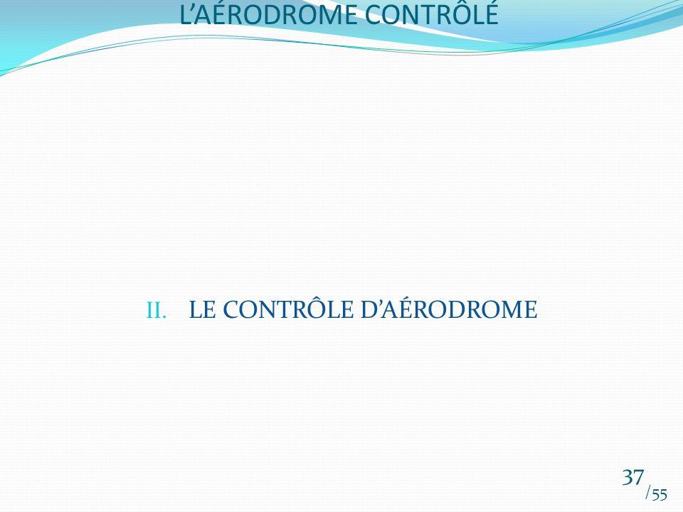 LE CONTRÔLE D'AÉRODROME