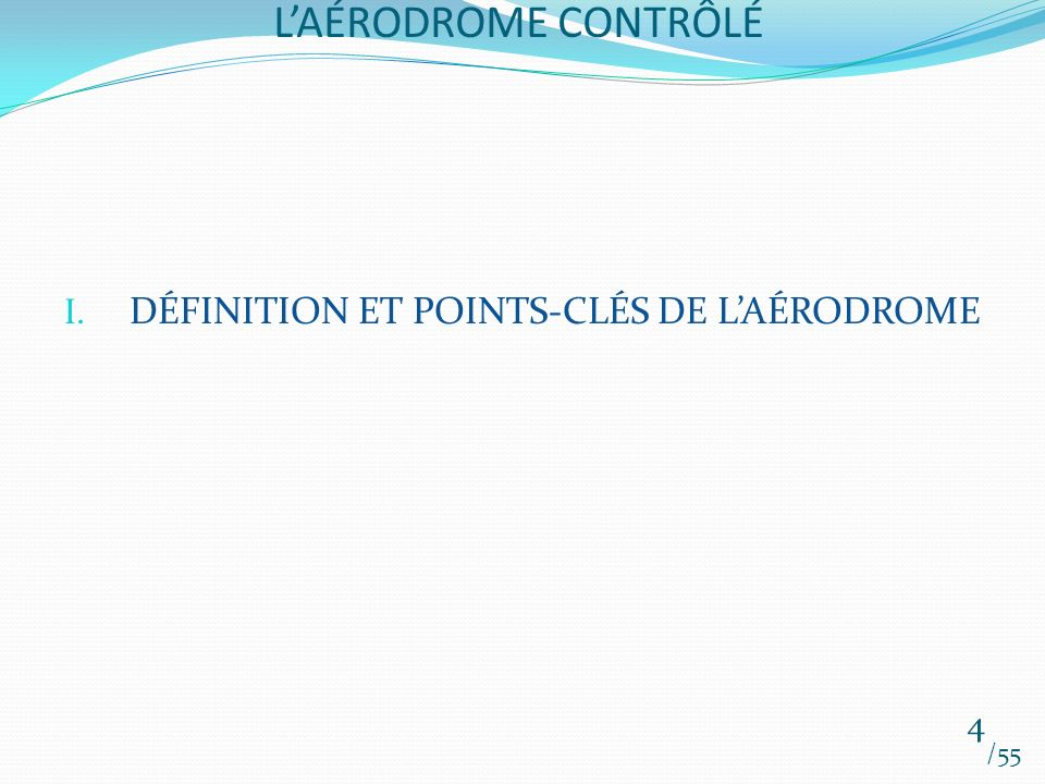 DÉFINITION ET POINTS-CLÉS DE L'AÉRODROME