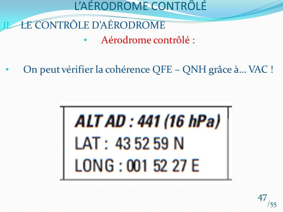 On peut vérifier la cohérence QFE – QNH grâce à… VAC !