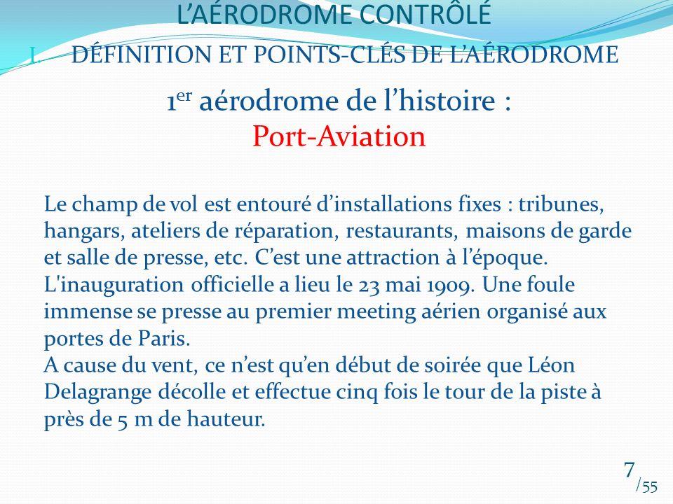1er aérodrome de l'histoire : Port-Aviation
