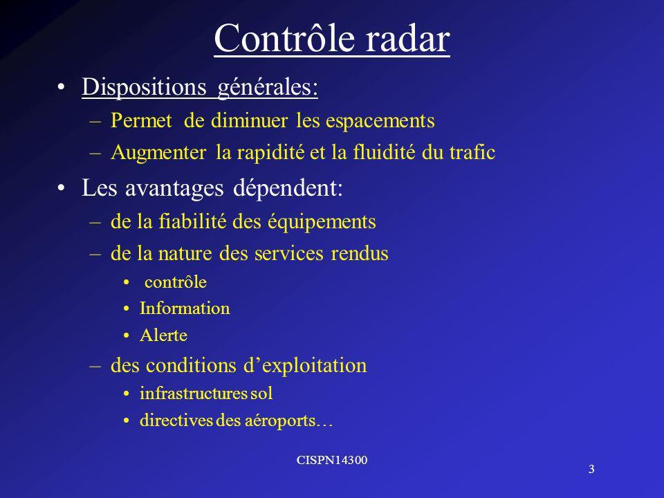 Contrôle radar Dispositions générales: Les avantages dépendent: