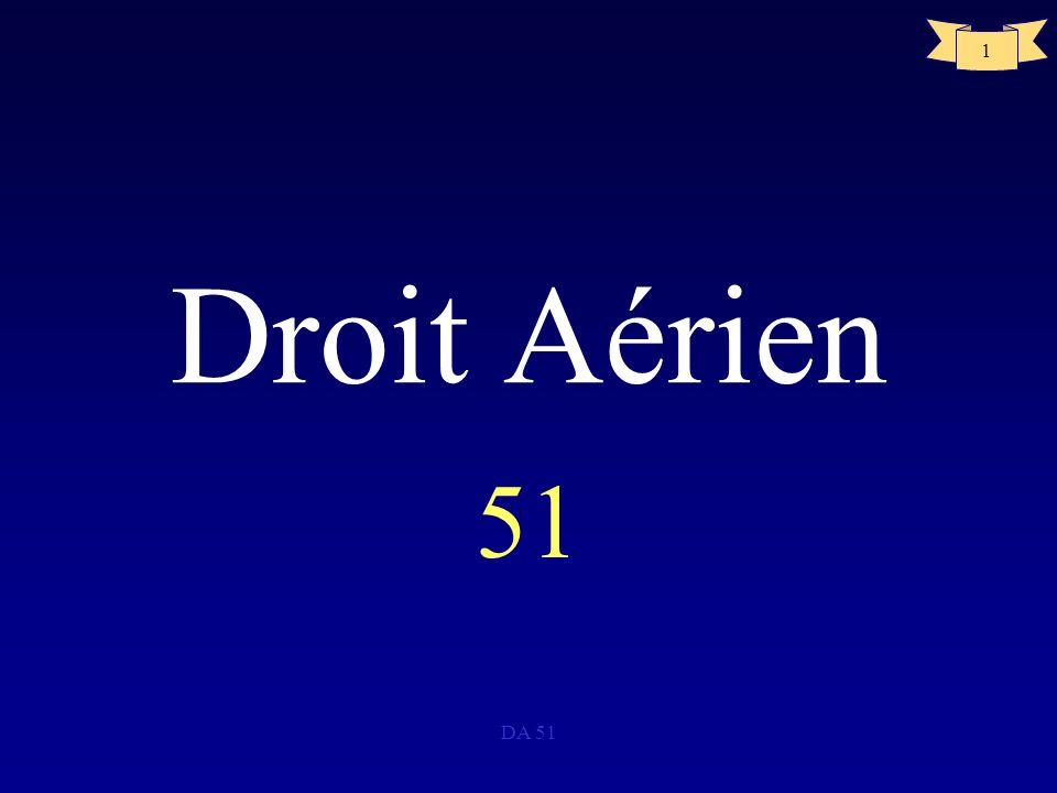 Droit Aérien 51 DA 51