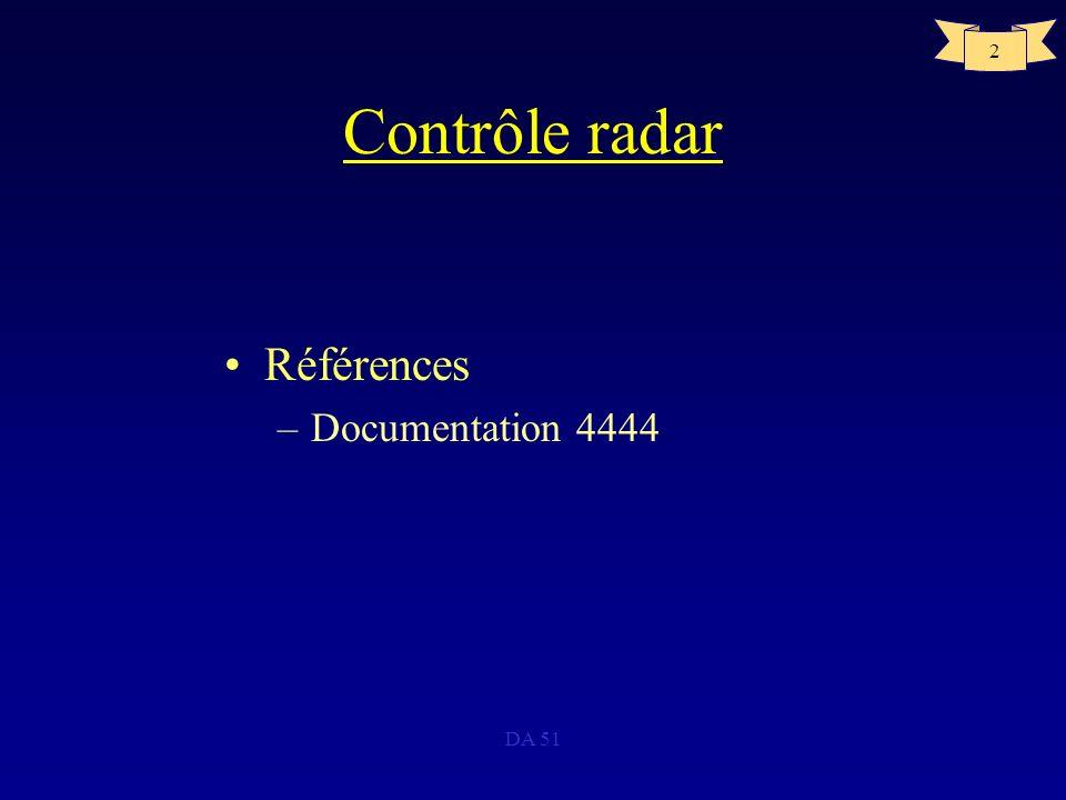 Contrôle radar Références Documentation 4444 DA 51