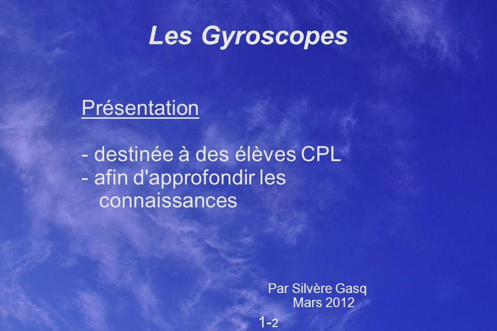 Les Gyroscopes Présentation - destinée à des élèves CPL