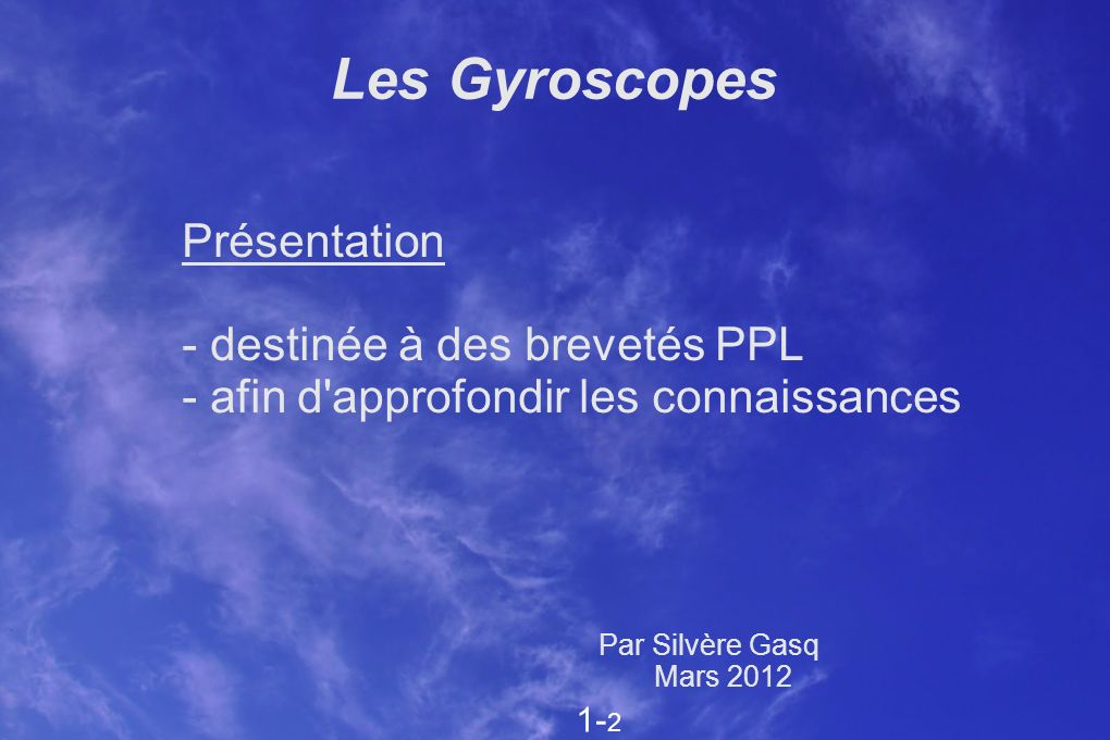 Les Gyroscopes Présentation - destinée à des brevetés PPL