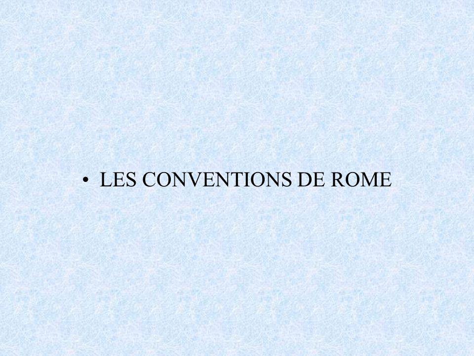 LES CONVENTIONS DE ROME