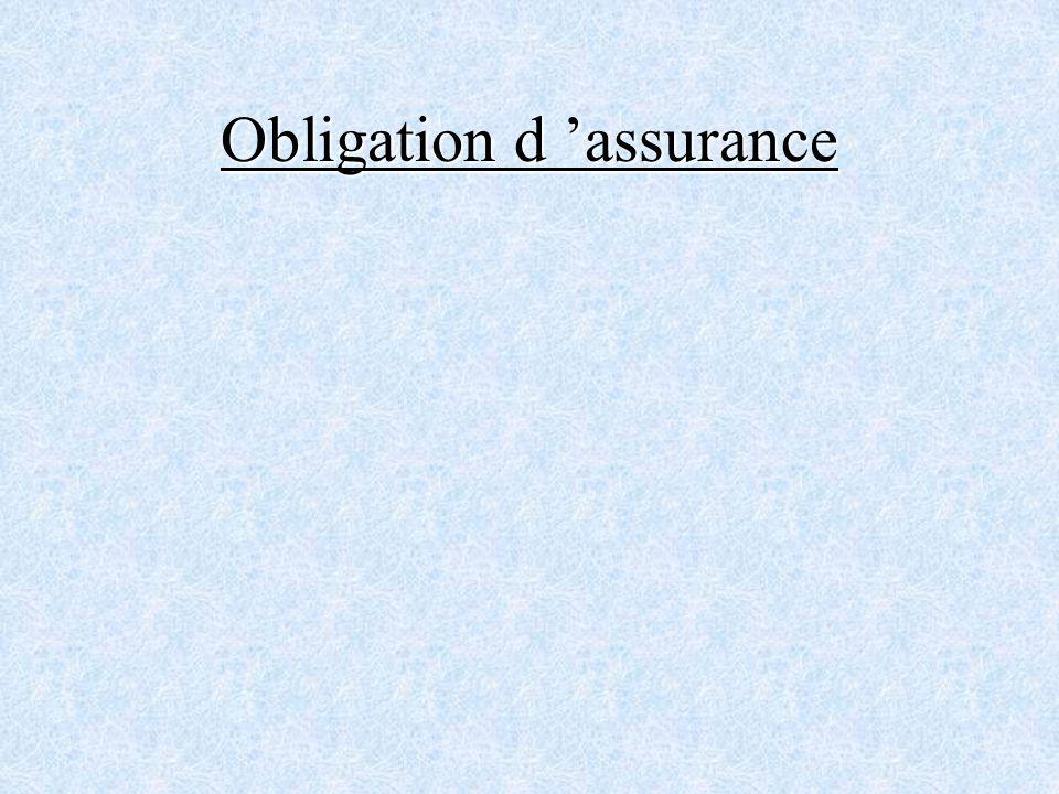 Obligation d 'assurance