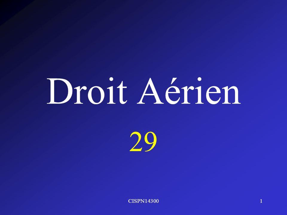 Droit Aérien 29 CISPN14300