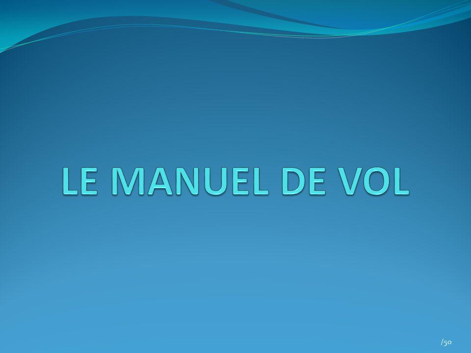 LE MANUEL DE VOL /50