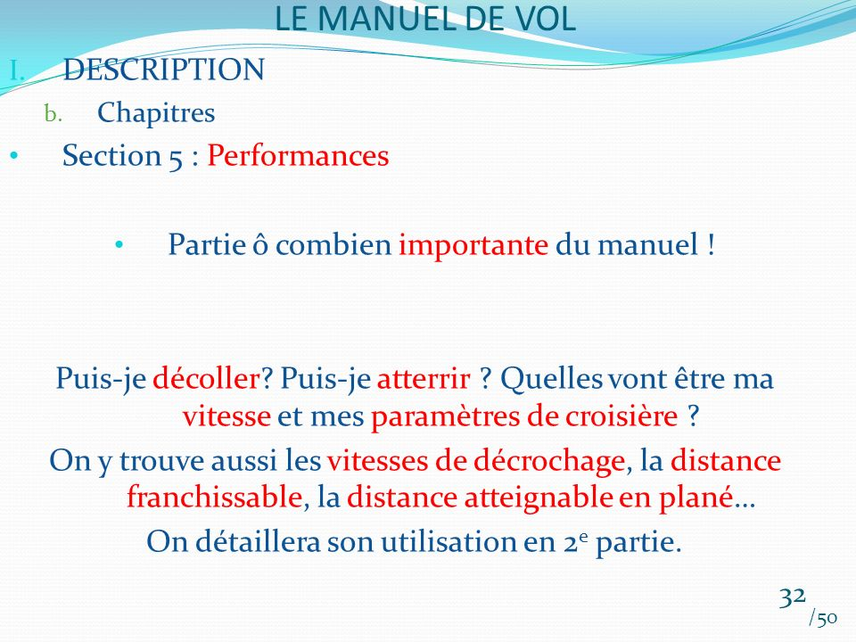 LE MANUEL DE VOL DESCRIPTION Section 5 : Performances