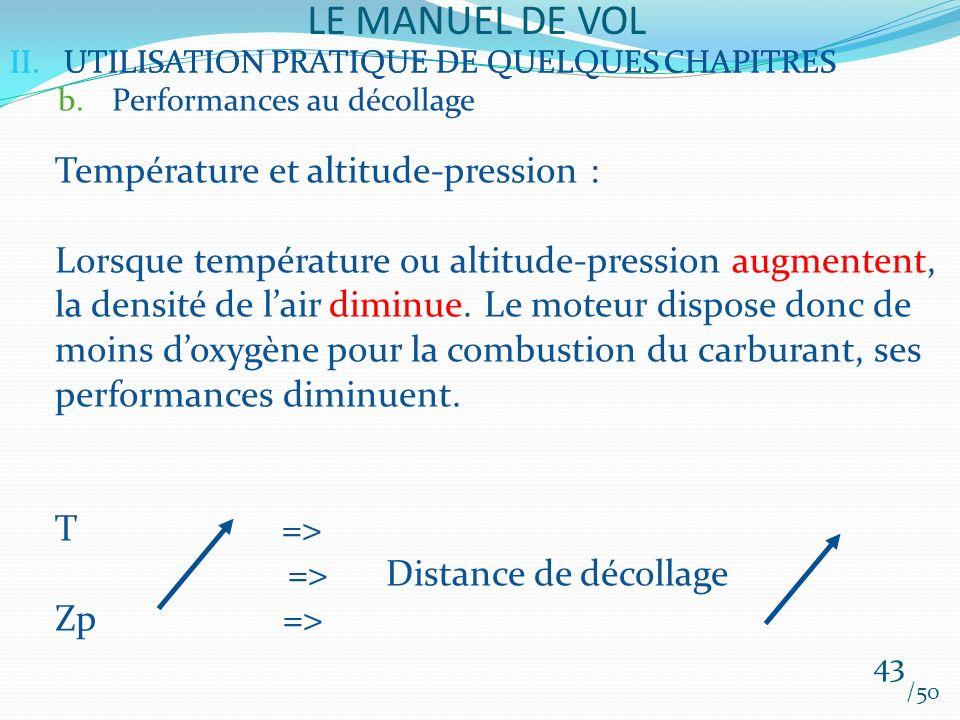 LE MANUEL DE VOL Température et altitude-pression :