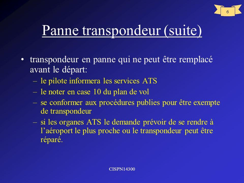 Panne transpondeur (suite)