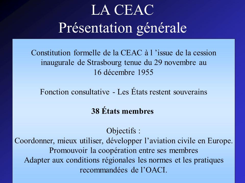 LA CEAC Présentation générale
