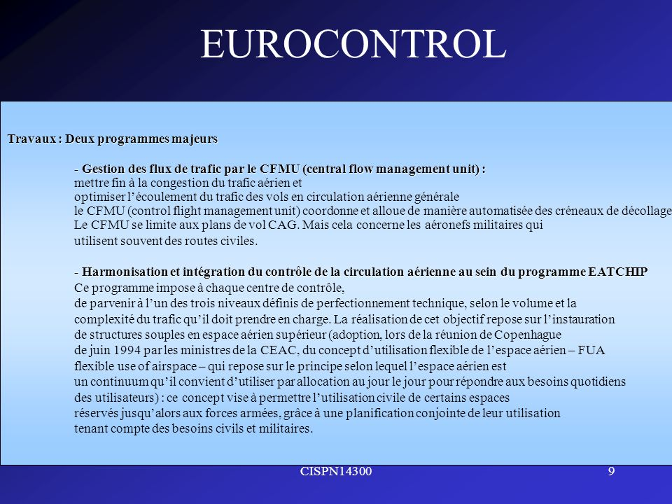 EUROCONTROL Travaux : Deux programmes majeurs