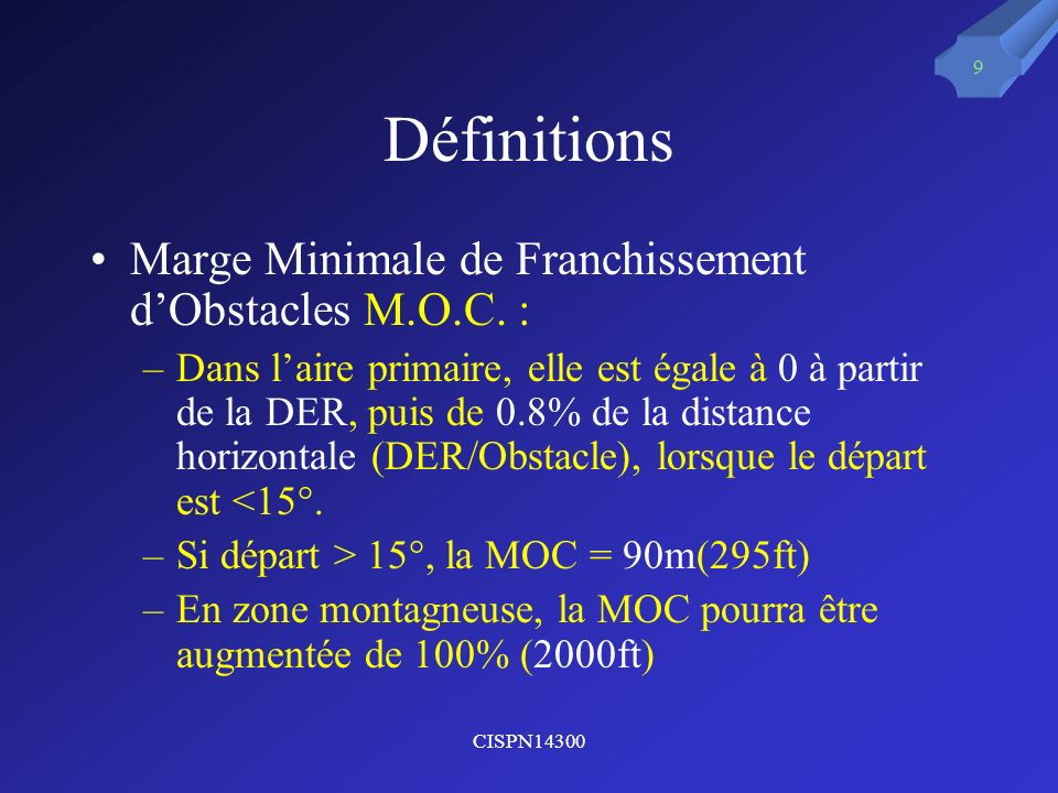 Définitions Marge Minimale de Franchissement d'Obstacles M.O.C. :