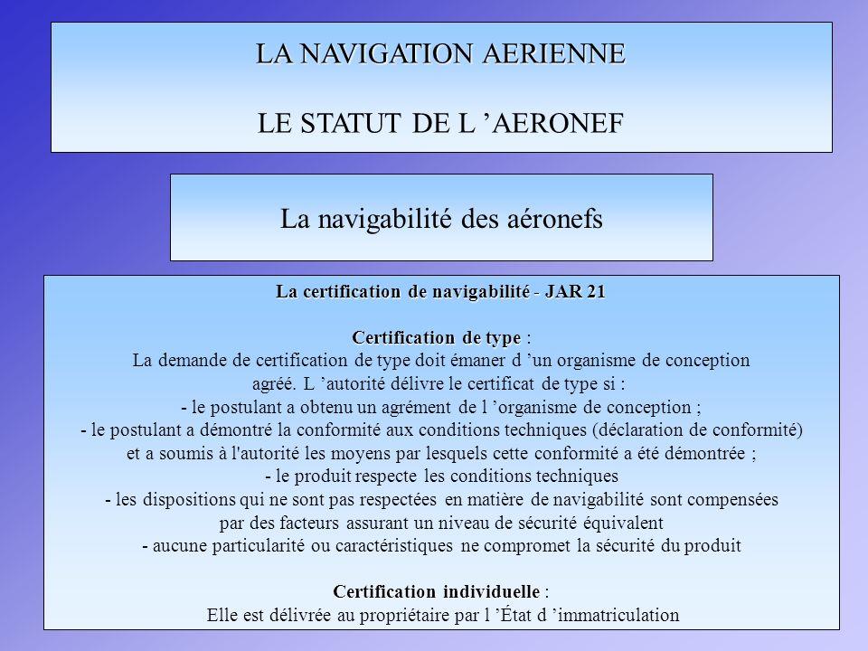 La certification de navigabilité - JAR 21