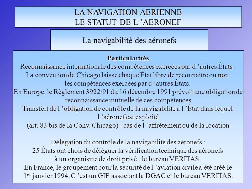 LA NAVIGATION AERIENNE LE STATUT DE L 'AERONEF