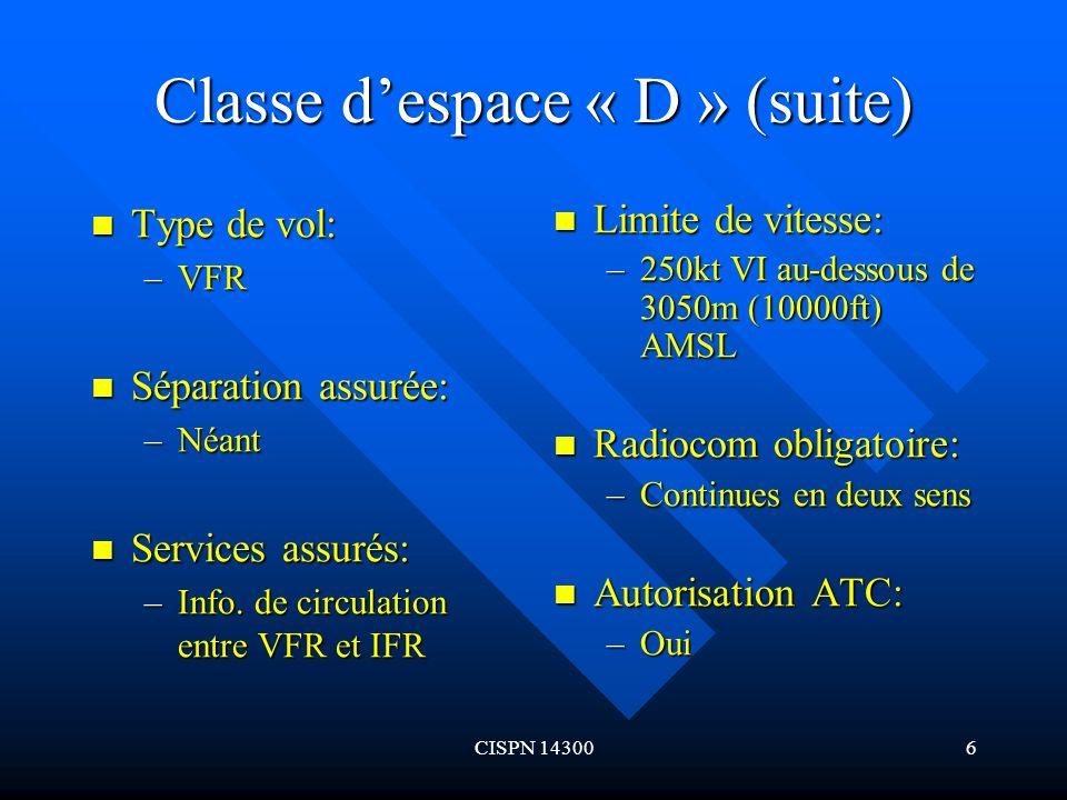 Classe d'espace « D » (suite)