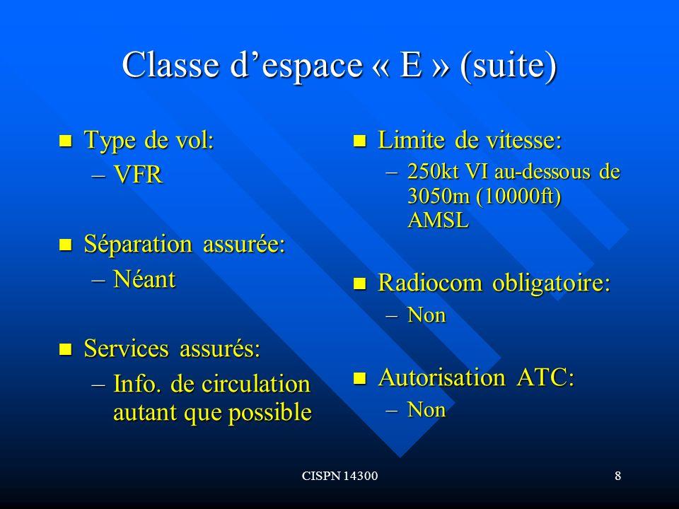 Classe d'espace « E » (suite)