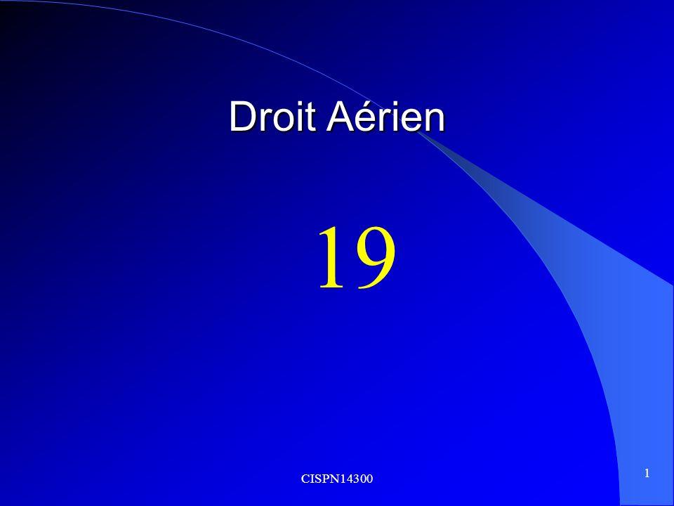 Droit Aérien 19 CISPN14300